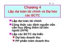 Chương 4Lập dự toán tài chính và Dự báo các BCTC