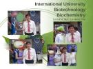 International University Biotechnology Biochemistry