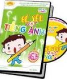 Lợi ích khi trẻ học tiếng Anh sớm
