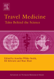 TRAVEL MEDICINE TALES BEHIND THE SCIENCE