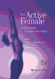 The Active Female Health Issues
