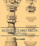 Paul sabine acoustics and architecture