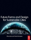 Future Forms and Design for Sustainable Cities