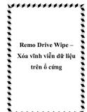 Remo Drive Wipe – Xóa vĩnh viễn dữ liệu trên ổ cứng