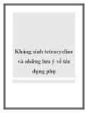 Kháng sinh tetracycline và những lưu ý về tác dụng phụ