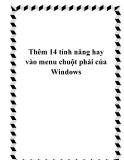 Thêm 14 tính năng hay vào menu chuột phải của Windows
