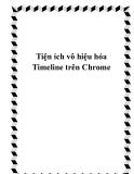 Tiện ích vô hiệu hóa Timeline trên Chrome