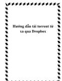 Hướng dẫn tải torrent từ xa qua Dropbox