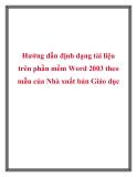 Hướng dẫn định dạng tài liệu trên phần mềm Word 2003 theo mẫu của Nhà xuất bản Giáo dục