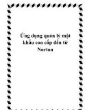 Ứng dụng quản lý mật khẩu cao cấp đến từ Norton