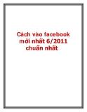 Cách vào facebook mới nhất 6/2011 chuẩn nhất