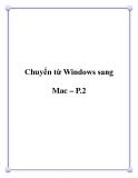Chuyển từ Windows sang Mac – P.2