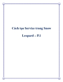 Cách tạo Service trong Snow Leopard – P.1