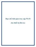 Hạn chế thời gian truy cập Wi-Fi cho thiết bị iDevice