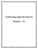 10 tính năng Apple bắt chước từ Windows – P.1