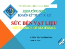 Bài thuyết trình sức bền vật liệu- Chương 1