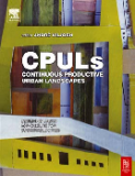 CPULs CONTINUOUS PRODUCTIVE URBAN LANDSCAPES