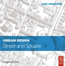 URBAN DESIGN STREET AND SQUARE