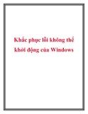 Cách khắc phục lỗi không thể khởi động của Windows