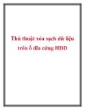 Thủ thuật xóa sạch dữ liệu trên ổ đĩa cứng HDD