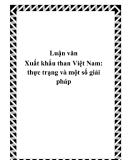 Luận văn Xuất khẩu than Việt Nam: thực trạng và một số giải pháp