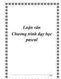 Luận văn Chương trình dạy học pascal