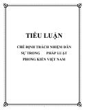 Tiểu luận: Chế định trách nhiệm dân sự trong pháp luật  phong kiến Việt Nam