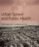 Creating A Healthy Environment: The Impact of the Built Environment on Public Health