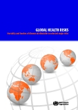 GLOBAL HEALTH RISKS - Mortality and burden of disease attributable to selected major risks