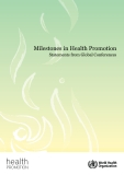 Milestones In Health Promotion