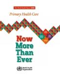 The World Health Report 2008 - Primary Health Care
