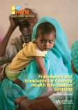 Framework and Standards for Country Health Information Systems