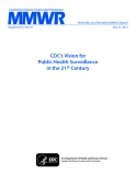 CDC's Vision for Public Health Surveillance in the 21st Century