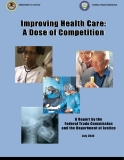 Improving Health Care: A Dose of Competition
