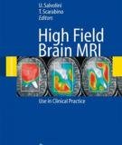 High Field Brain MRI Use in Clinical Practice