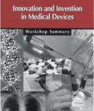 Innovation and Invention in Medical Devices: Workshop Summary