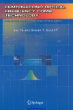 Femtosecond Optical Frequency Comb: Principle, Operation, and Applications