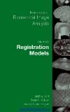Handbook of Biomedical Image Analysis - Volume III: Registration Models