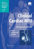 Clinical Cardiac MRI With Interactive CD-ROM