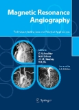 Magnetic Resonance Angiography Techniques, Indications and Practical Applications