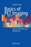 Basics of PET Imaging Physics, Chemistry, and Regulations
