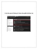 Cách đơn giản để không bị Yahoo làm phiền khi làm việc