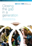 Closing the gap in a generation - Health equity through action on the social determinants of health