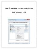 Một số thủ thuật hữu ích với Windows Task Manager – P.1