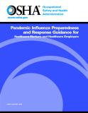 Pandemic Influenza Preparedness and Response Guidance for HealthcareWorkers and Healthcare Employers