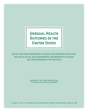 Unequal Health Outcomes in the United States