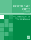 HEALTH CARE COSTS - KEY INFORMATION ON  HEALTH CARE COSTS AND THEIR IMPACT