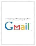 Khám phá những tính năng hữu dụng của Gmail