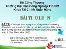Đề tài: Đánh giá thực trạng hoạt động thanh toán không dùng tiền mặt ở nước ta hiện nay và kết quả thực hiện đề án định hướng đổi mới và phát triển thanh toán không dùng tiền mặt ở Việt Nam năm 2020