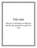 Tiểu luận: Phật giáo và ảnh hưởng của phật giáo đến đời sống tinh thần của người Việt Nam
